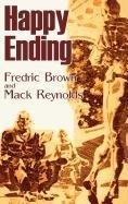 Happy Ending by Frederic Brown, Science Fiction, Adventure, Literary