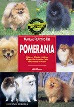 Manual practico del Pomerania / Practical Manual of Pomeranian (Spanish Edition)