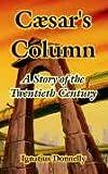 Caesar?s Column, Ignatius Donnelly, 1410107612