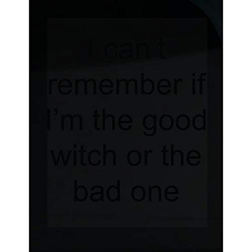 Groovy Gifts For All I Can't Remember if I'm The Good Witch or The Bad one - Transparent Sticker]()