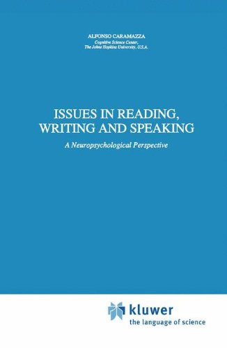 Issues in Reading, Writing and Speaking: A Neuropsychological Perspective (Neuropsychology and Cognition)