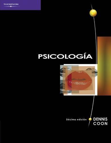 Psicologia 10ma Edicion/ Introduction To Psychology: Gateways to Mind Behavior (Spanish Edition)