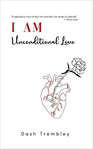 I AM Unconditional Love The Gifts Wisdom Love & Light
