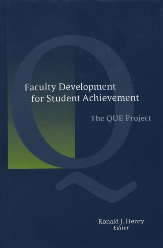 Faculty Development for Student Achievement: The QUE Project (JB - Anker)