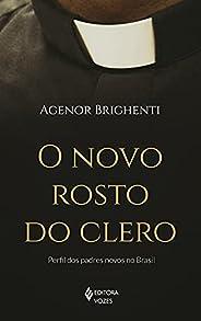 O novo rosto do clero: Perfil dos padres novos no Brasil