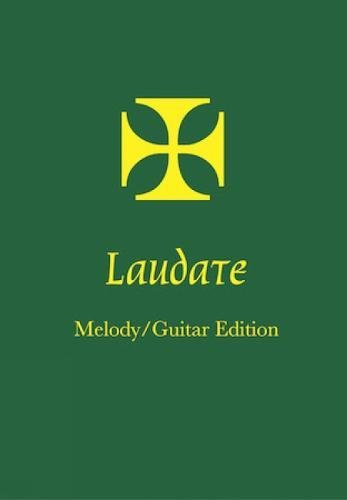 Laudate, A Hymn Book for the Liturgy, Melody/Guitar Edition ebook