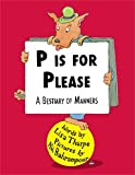 P Is for Please, Lisa Tharpe, 0982532016
