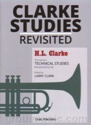 Carl Fischer Clarke Studies Revisited - Trumpet -