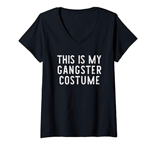 Gangster Halloween Costumes 2019 (Womens This Is My Gangster Costume Halloween Lazy Easy V-Neck)