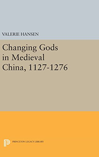 Changing Gods in Medieval China, 1127–1276