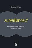 surveillance://: Les libertés au défi du numérique : comprendre et agir (Blogollection)