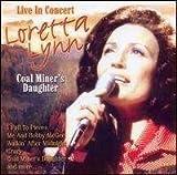Loretta Lynn - Coal Miner's Daughter by Loretta Lynn (2011-01-11)