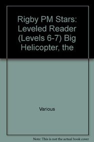 Download Rigby PM Stars: Individual Student Edition Yellow (Levels 6-8) The Big Helicopter PDF