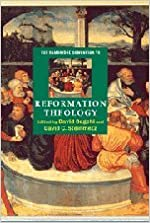 Book The Cambridge Companion to Reformation Theology (Cambridge Companions to Religion)