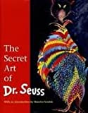 img - for The Secret Art of Dr. Seuss 1st (first) edition Text Only book / textbook / text book