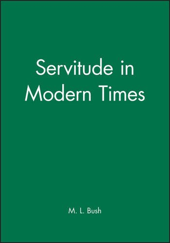 Servitude in Modern Times