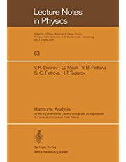 Harmonic Analysis: On the n-Dimensional Lorentz Group and Its Application to Conformal Quantum Field Theory