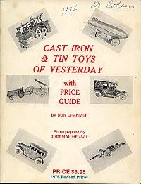 Cast iron and tin toys of yesterday,: With price -