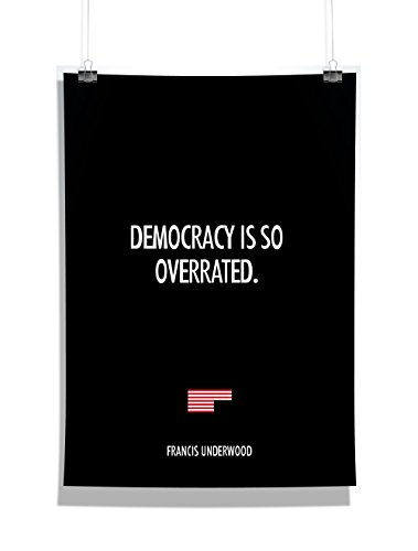 "MC SID RAZZ HOUSE OF CARDS TV SERIES OFFICIAL Wall Posters Frank Underwood Quote ""KEVIN SPACEY"" Paper Poster - HOLLYWOOD WALL/ROOM DECORATION (12 x 18 Inch, Multi)"