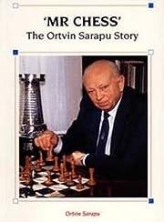 'Mr Chess': The Ortvin Sarapu Story af…