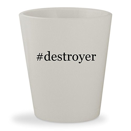 #destroyer - White Hashtag Ceramic 1.5oz Shot Glass (Destroyer Forum)