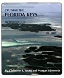 img - for Cruising the Florida Keys 2nd (second) edition Text Only book / textbook / text book