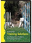 Rachel Sanders Training Solutions for Weave Pole Problems & Proofing Exercises