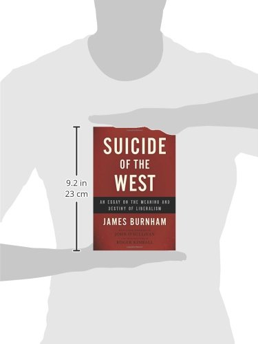 Suicide of the West: An Essay on the Meaning and Destiny of Liberalism: Amazon.es: James Burnham: Libros en idiomas extranjeros