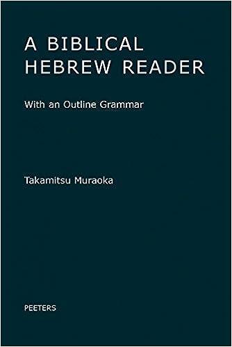 Amazon a biblical hebrew reader with an outline grammar a biblical hebrew reader with an outline grammar english and hebrew edition bilingual edition fandeluxe Gallery