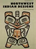Northwest Indian Designs, Caren Caraway, 0916144984