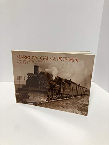 Narrow Gauge Pictorial Volume II: Passenger Cars of the D&RGW