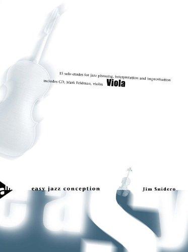 Viola Easy Jazz Conception Interpretation... 15 Solo Etudes for Jazz Phrasing