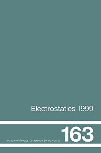 Electrostatics 1999, Proceedings of the 10th INT  Conference, Cambridge, UK, 28-31 March 1999 (Institute of Physics Conference Series Book -