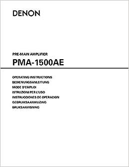 Denon pma 1500ae service manual.