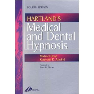 Hartland's Medical and Dental Hypnosis 4th (Fourth) Edition byPhD PDF