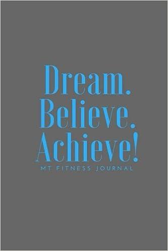 dream believe achieve my fitness journal workout chart 6 x 9
