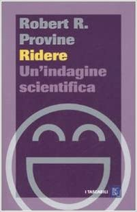 https://www.amazon.it/Ridere-Unindagine-scientifica-Robert-Provine/dp/886073228X