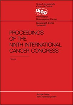 Book Proceedings of the 9th International Cancer Congress: Tokyo October 1966, Panel Discussions: Volume 10 (UICC Monograph Series)
