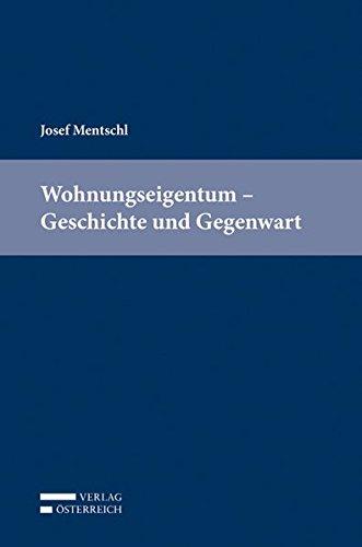 Wohnungseigentum - Geschichte und Gegenwart