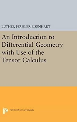 Introduction to Differential Geometry (Princeton Legacy