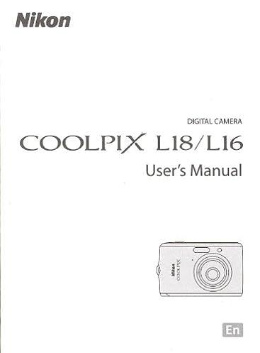 nikon coolpix l18 l16 original user s manual nikon corp amazon com rh amazon com Nikon Coolpix L340 Nikon Blue Coolpix L18