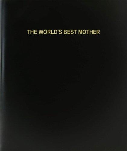 BookFactory The World's Best Mother Log Book / Journal / Logbook - 120 Page, 8.5''x11'', Black Hardbound (XLog-120-7CS-A-L-Black(The World's Best Mother Log Book)) by BookFactory