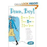 Down Boy ! How to Train Your Man in 7 Easy Steps (Great Shower Gift)