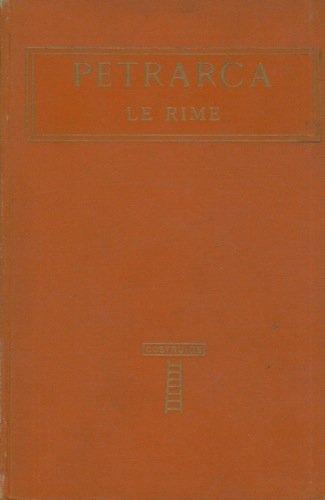 Le rime. Con uno studio di A. Bartoli.
