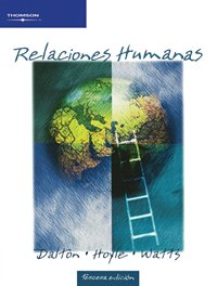 Relaciones humanas / Human Relations (Spanish Edition) by Brand: Cengage Learning Editores S.A. de C.V.