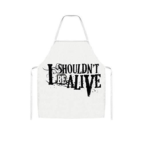 Lijiahua I Shouldn't Be Alive Unisex Apron Bulk Machine Washable for Kitchen Crafting BBQ Outdoors