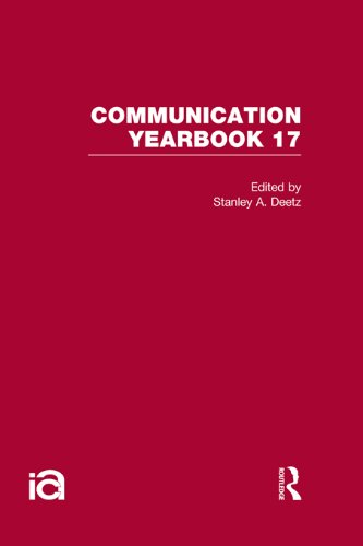Download Communication Yearbook 17: Volume 17 Pdf