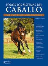 Read Online Todos los sistemas del caballo / All Systems of the Horse (Hipica / Racing) (Spanish Edition) PDF