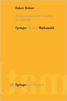 Nichtparametrische Verfahren der Statistik (German Edition) by Robert Hafner (2001-03-20)