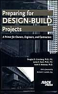 (Preparing for Design-Build Projects: A Primer for Owners, Engineers, and Contractors)